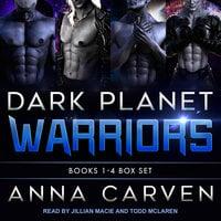 Dark Planet Warriors: Books 1-4 Boxed Set - Anna Carven