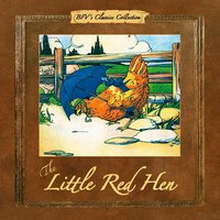 The Little Red Hen - Unknown