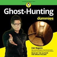 Ghost-Hunting For Dummies - Zak Bagans