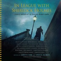 In League with Sherlock Holmes: Stories Inspired by the Sherlock Holmes Canon - Laurie R. King, Leslie S. Klinger