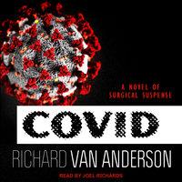 CoVid - Richard Van Anderson