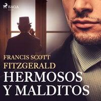 Hermosos y malditos - F. Scott Fitzgerald