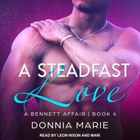 A Steadfast Love - Donnia Marie