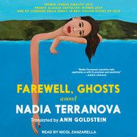 Farewell, Ghosts - Nadia Terranova