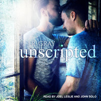 Unscripted - J.R. Gray