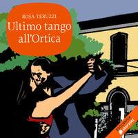 Ultimo tango all'Ortica - Rosa Teruzzi