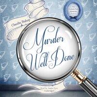 Murder Well-Done - Claudia Bishop