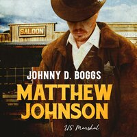 Matthew Johnson, US Marshal - Johnny D. Boggs