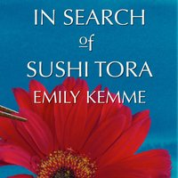 In Search of Sushi Tora - Emily Kemme