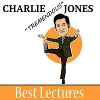 Charlie Tremendous Jones - Charlie Jones