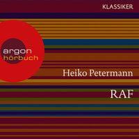 RAF - Die erste Generation - Heiko Petermann