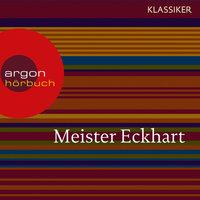 Meister Eckhart - Vom edlen Menschen