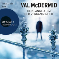Der lange Atem der Vergangenheit - Val McDermid