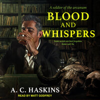 Blood and Whispers - A.C. Haskins