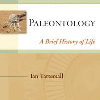Paleontology A Brief History of Life - Ian Tattersall