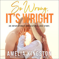 So Wrong, It's Wright - Amelia Kingston