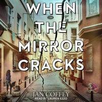 When the Mirror Cracks - Jan Coffey