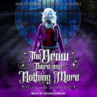 The Drow There and Nothing More - Michael Anderle, Martha Carr
