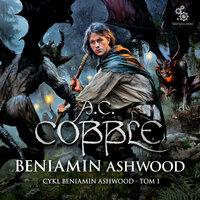 Beniamin Ashwood - A.C. Cobble