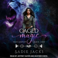 Caged Magic - Sadie Jacks