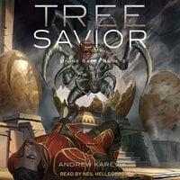Tree Savior - Andrew Karevik