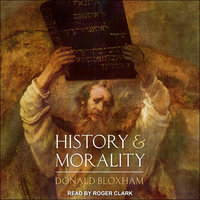 History and Morality - Donald Bloxham