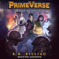 Trial by Magic - R.K. Billiau