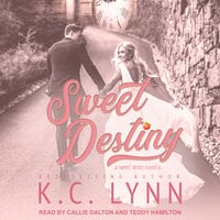 Sweet Destiny - K.C. Lynn