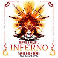 Awaken Online: Inferno - Travis Bagwell
