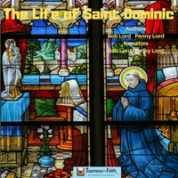 The Life of Saint Dominic - Bob Lord, Penny Lord