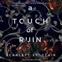 A Touch of Ruin - Scarlett St. Clair