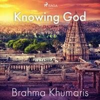 Knowing God - Brahma Khumaris