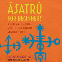 Ásatrú for Beginners - Dr. Mathias Nordvig