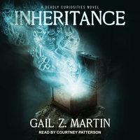 Inheritance - Gail Z. Martin