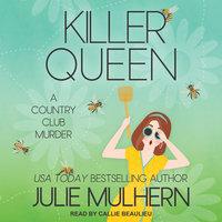 Killer Queen - Julie Mulhern
