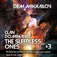 Clan Dominance: The Sleepless Ones 3 - Dem Mikhailov