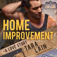Home Improvement - Tara Lain