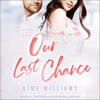 Our Last Chance - Ajme Williams