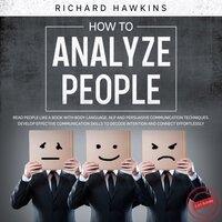 How to Analyze People - 2 in 1 Bundle - Richard Hawkins