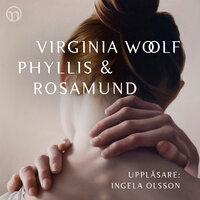 Phyllis och Rosamund - Virginia Woolf