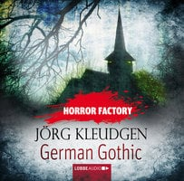 German Gothic - Das Schloss der Träume - Horror Factory 18 - Jörg Kleudgen