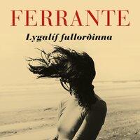 Lygalíf fullorðinna - Elena Ferrante