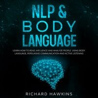 NLP & Body Language - Richard Hawkins