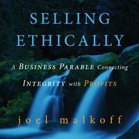 Selling Ethically - Joel Malkoff