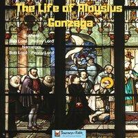The Life of Saint Aloysius Gonzaga - Bob Lord, Penny Lord