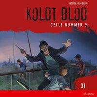 Koldt Blod 31 - Celle nummer 9 - Jørn Jensen