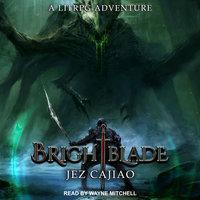 Brightblade - Jez Cajiao