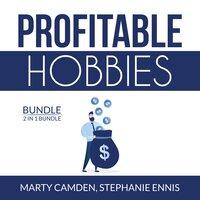 Profitable Hobbies Bundle: 2 in 1 Bundle, Woodworking and Crafting - Stephanie Ennis, Marty Camden