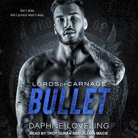 BULLET & Forgiveness - Daphne Loveling
