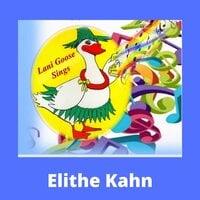 Lani Goose Sings - Elithe Kahn